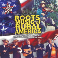VARIOUS ARTISTS 'Roots Music Of Rural America' RUR-112-CD  OUT OF PRINT