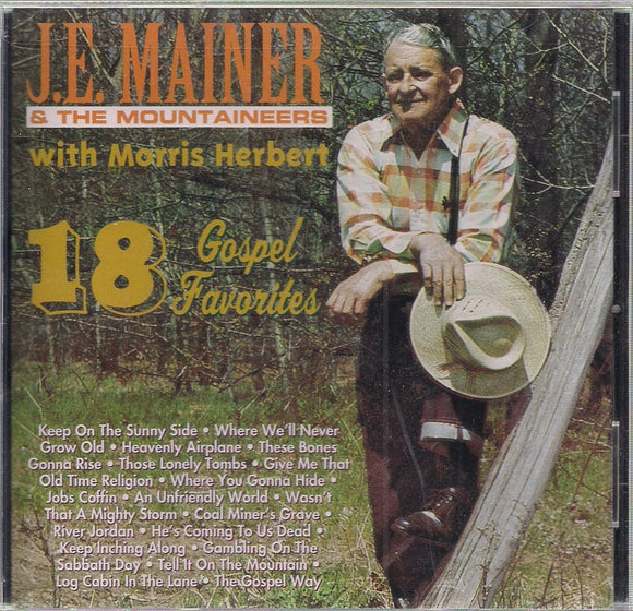 J. E. MAINER & THE MOUNTAINEERS '18 Gospel Favorites'