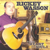 RICKEY WASSON 'From The Heart And Soul'
