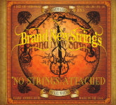 BRAND NEW STRINGS 'No Strings Attached'