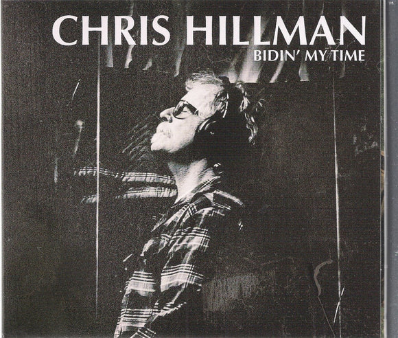 CHRIS HILLMAN 'Bidin' My Time'