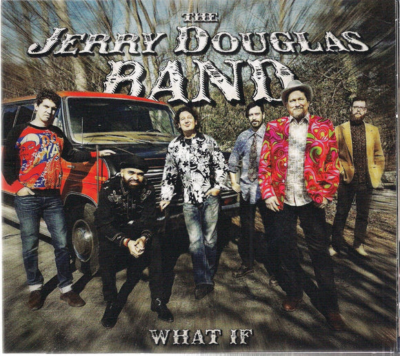 JERRY DOUGLAS BAND 'What If'