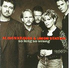 ALISON KRAUSS 'So Long, So Wrong'