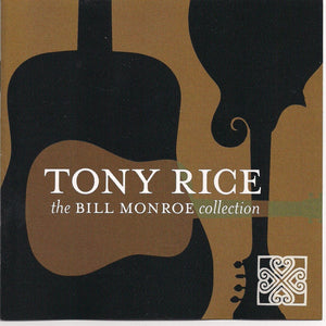 TONY RICE 'The Bill Monroe Collection' ROU-9128-CD
