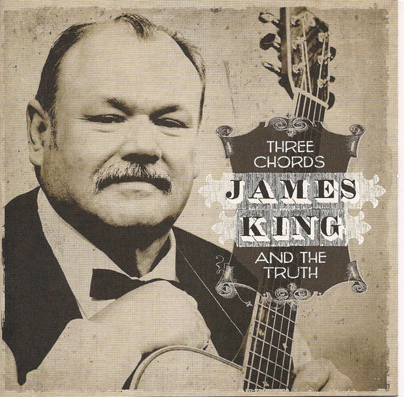 JAMES KING 'Three Chords and the Truth' ROU-9134-CD