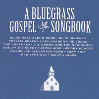 VARIOUS ARTISTS  'A Bluegrass Gospel Songbook'