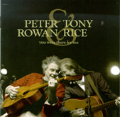 PETER ROWAN & TONY RICE 'You Were There For Me' ROU-0441-CD