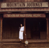 VARIOUS ARTISTS 'Mountain Journey Stars of Old Time Music'