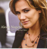 ALECIA NUGENT 'A Little Girl...A Big Four-Lane' ROU-0566-CD OUT-OF-PRINT