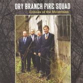 DRY BRANCH FIRE SQUAD 'Echoes Of The Mountains'