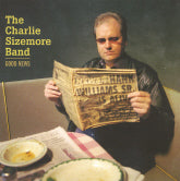 CHARLIE SIZEMORE BAND 'Good News'