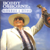 BOBBY OSBORNE & THE ROCKY TOP X-PRESS 'Bluegrass & Beyond'