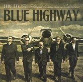 BLUE HIGHWAY 'Some Day: The Fifteenth Anniversary Collection'