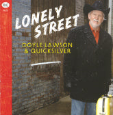 DOYLE LAWSON & QUICKSILVER 'Lonely Street'