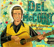 DEL McCOURY 'High Lonesome & Blue'