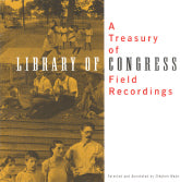 VARIOUS ARTISTS 'A Treasury of Library of Congress Field Recordings'