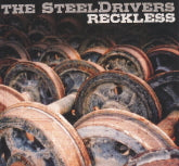 THE STEELDRIVERS 'Reckless'