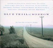VARIOUS - BLUE TRAIL OF SORROW '16 Top Bluegrass Gems'