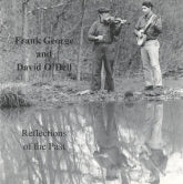 FRANKLIN GEORGE & DAVID O'DELL 'Reflections Of The Past'