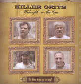 KILLER GRITS 'Midnight On The Run'