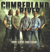 CUMBERLAND RIVER 'The Life We Live'