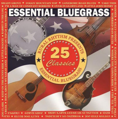VARIOUS ARTISTS -Essential Bluegrass 25 Classics     RUR-501-CD