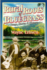 Rural Roots Of Bluegrass' by Wayne Erbsen