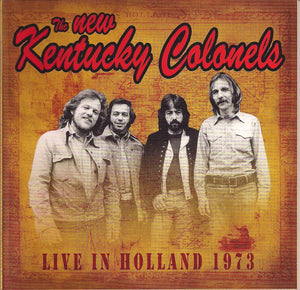 THE NEW KENTUCKY COLONELS 'Live In Holland 1973'