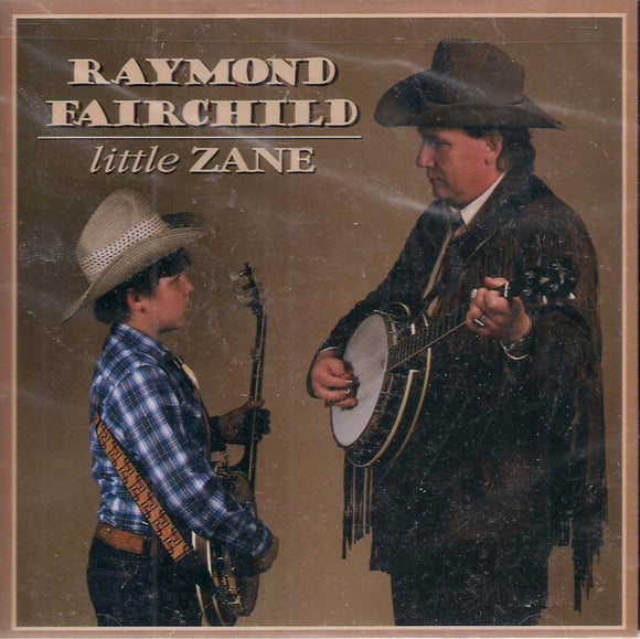 RAYMOND FAIRCHILD 'Little Zane' CD-0156