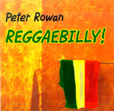 PETER ROWAN 'Reggaebilly'