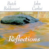 BUTCH BALDASSARI & JOHN CARLINI 'Reflections'
