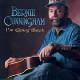 BERNIE CUNNINGHAM 'I'm Going Back'