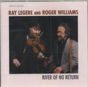 RAY LEGERE AND ROGER WILLIAMS 'River of No Return'
