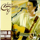 CHRIS JONES 'Live In Holland: 1985-2004'