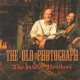 WALLER BROTHERS 'The Old Photograph'