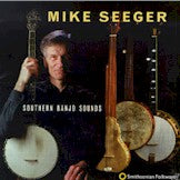 MIKE SEEGER 'Southern Banjo Songs'