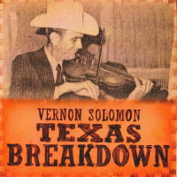 VERNON SOLOMON 'Texas Breakdown'