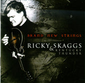 RICKY SKAGGS 'Brand New Strings'