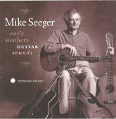 MIKE SEEGER 'Early Southern Guitar Sounds'