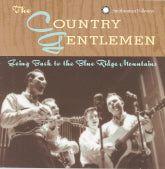 COUNTRY GENTLEMEN 'Going Back To The Blue Ridge Mountains'