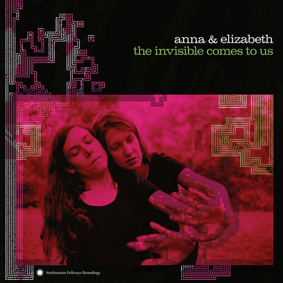 ANNA & ELIZABETH 'The Invisible Comes to Us'    SF-40229-CD
