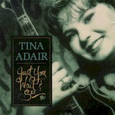 TINA ADAIR 'Just You Wait & See'
