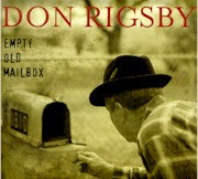 DON RIGSBY 'Empty Old Mailbox'