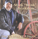 MARK BRINKMAN 'On The Brink Of A Dream'