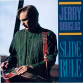 JERRY DOUGLAS 'Slide Rule'