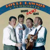 DOYLE LAWSON & QUICKSILVER 'Gospel Radio Gems'