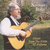 NORMAN BLAKE 'Flower From The Fields Of Alabama'