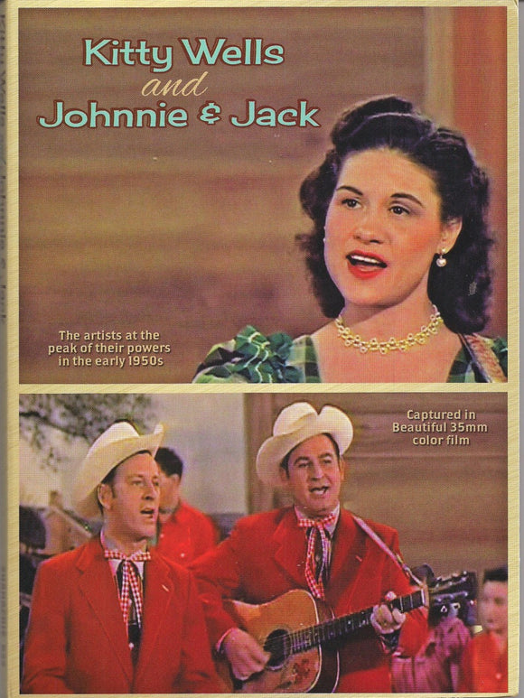 KITTY WELLS AND JOHNNIE AND JACK