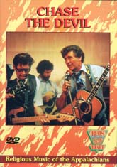 VARIOUS ARTISTS 'Chase The Devil - Religious Music Of The Appalachians' (DVD)