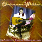 CLARENCE WHITE '33 Acoustic Guitar Tunes' SIERRA-6023-CD